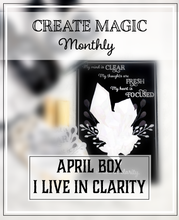 APRIL BOX: I LIVE IN CLARITY