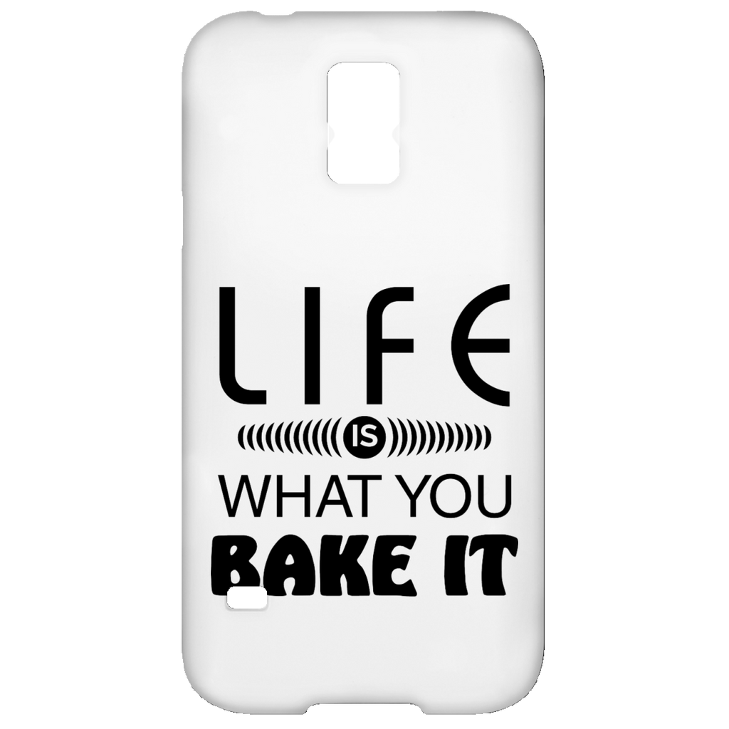 Life Is What You Bake It Samsung Galaxy S5 Case