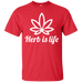 Herb Is Life T-Shirt