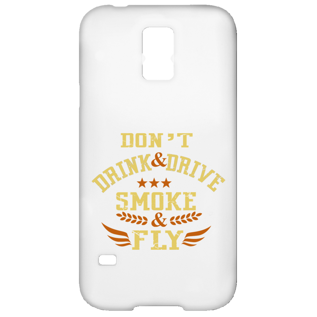 Don't Drink And Drive Samsung Galaxy S5 Case