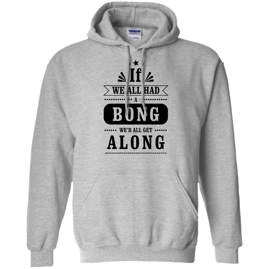We'd All Get Along Hoodie
