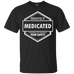 Heavily Medicated T-Shirt