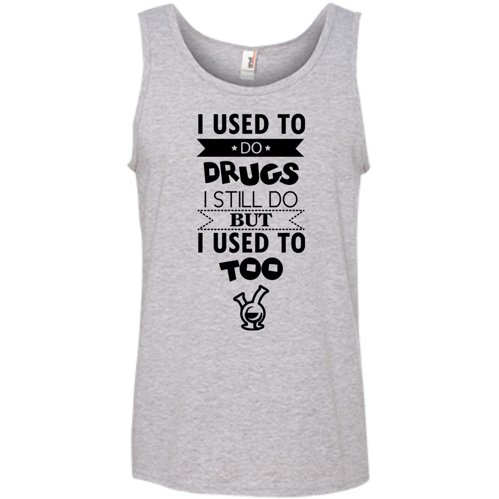 I Used To Do Drugs.... Tank