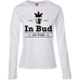 In Bud We Trust Ladies Long Sleeve T-Shirt