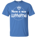 Have A Nice Weedend T-Shirt