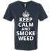Keep Calm And Smoke Weed Men's V-Neck T-Shirt