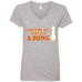 Can't We All Just Get A Bong Ladies V-Neck T-Shirt