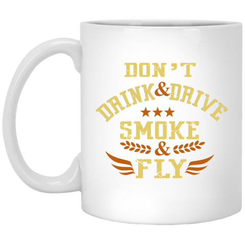 Don't Drink And Drive Mug