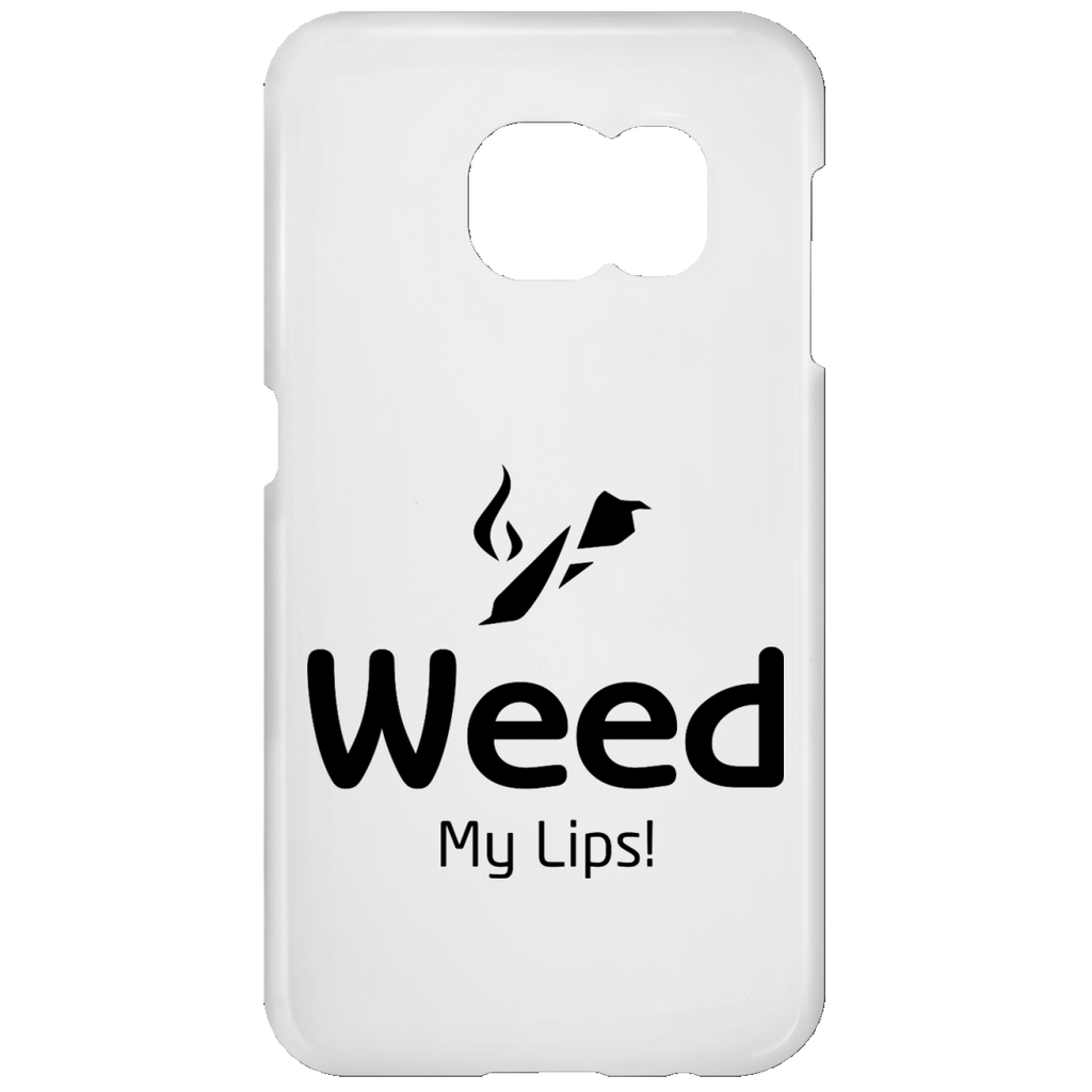 Weed My Lips Samsung Galaxy S7 Phone Case