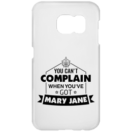 You Can't Complain Samsung Galaxy S7 Phone Case