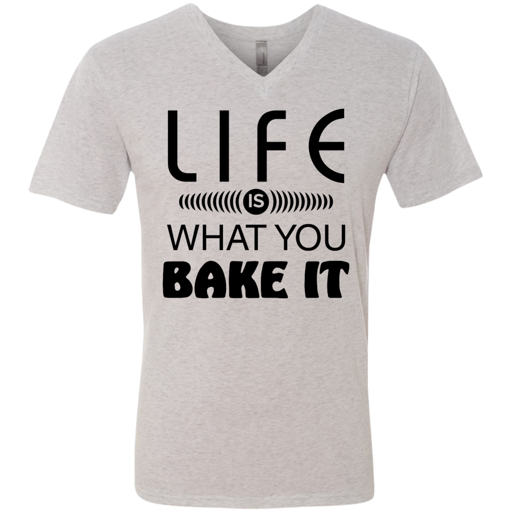 Life Is What You Bake It Men's V-Neck T-Shirt