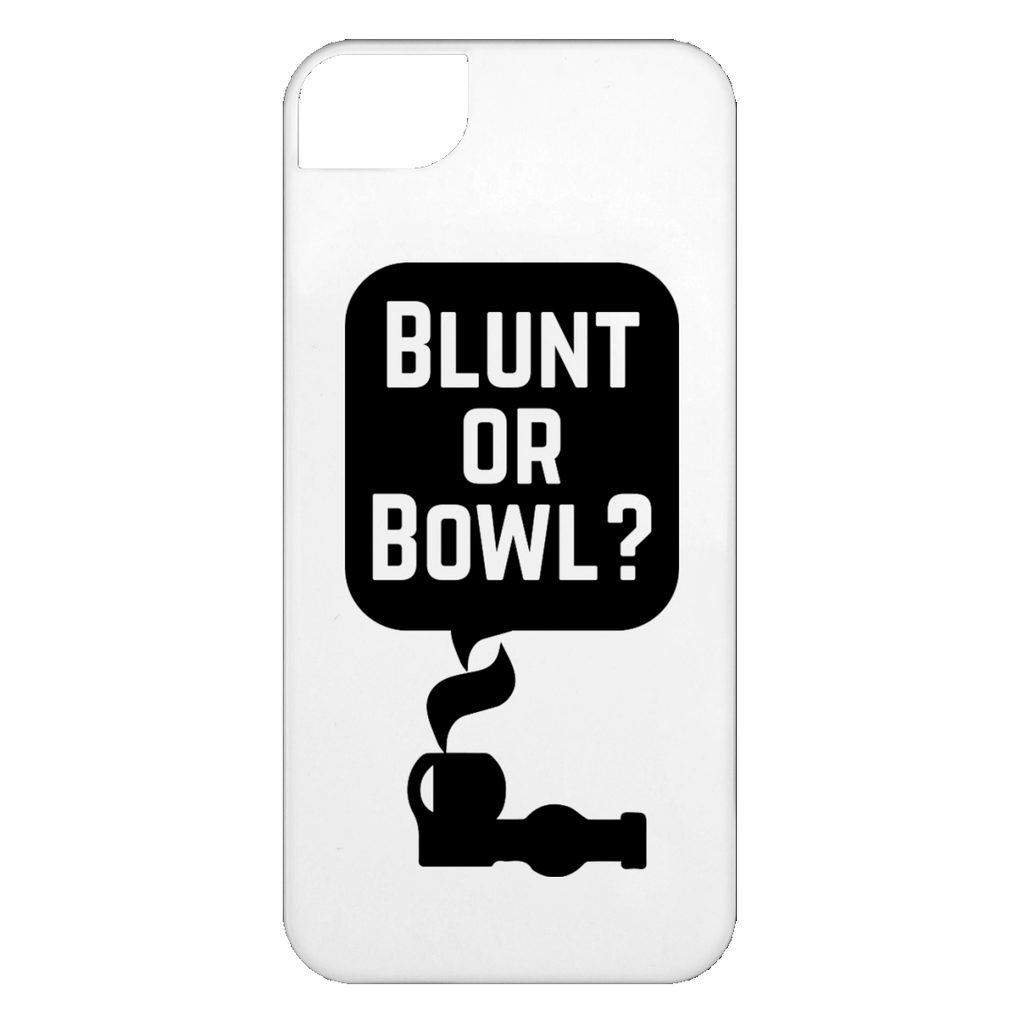 Blunt Or Bowl iPhone 5 Case