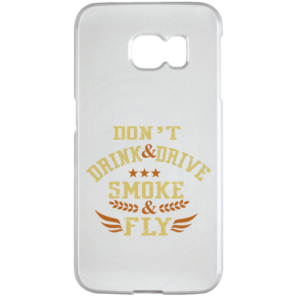 Don't Drink And Drive Samsung Galaxy S6 Edge Case