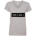 Have A Nice J Ladies V-Neck T-Shirt