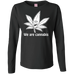 We Are Cannabis Ladies Long Sleeve T-Shirt