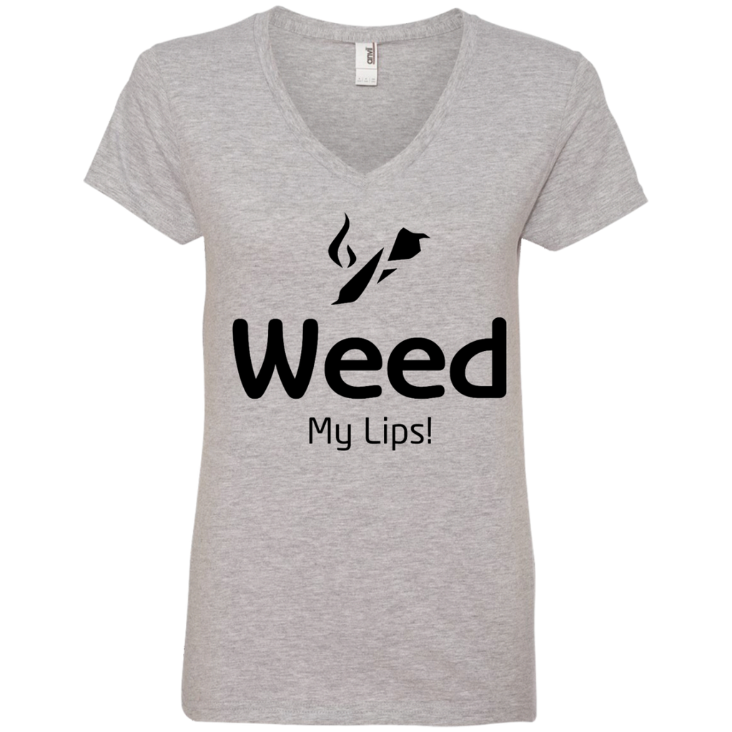 Weed My Lips Ladies V-Neck T-Shirt