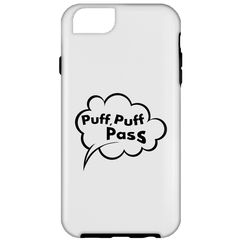 Puff, Puff, Pass iPhone 6 Tough Case