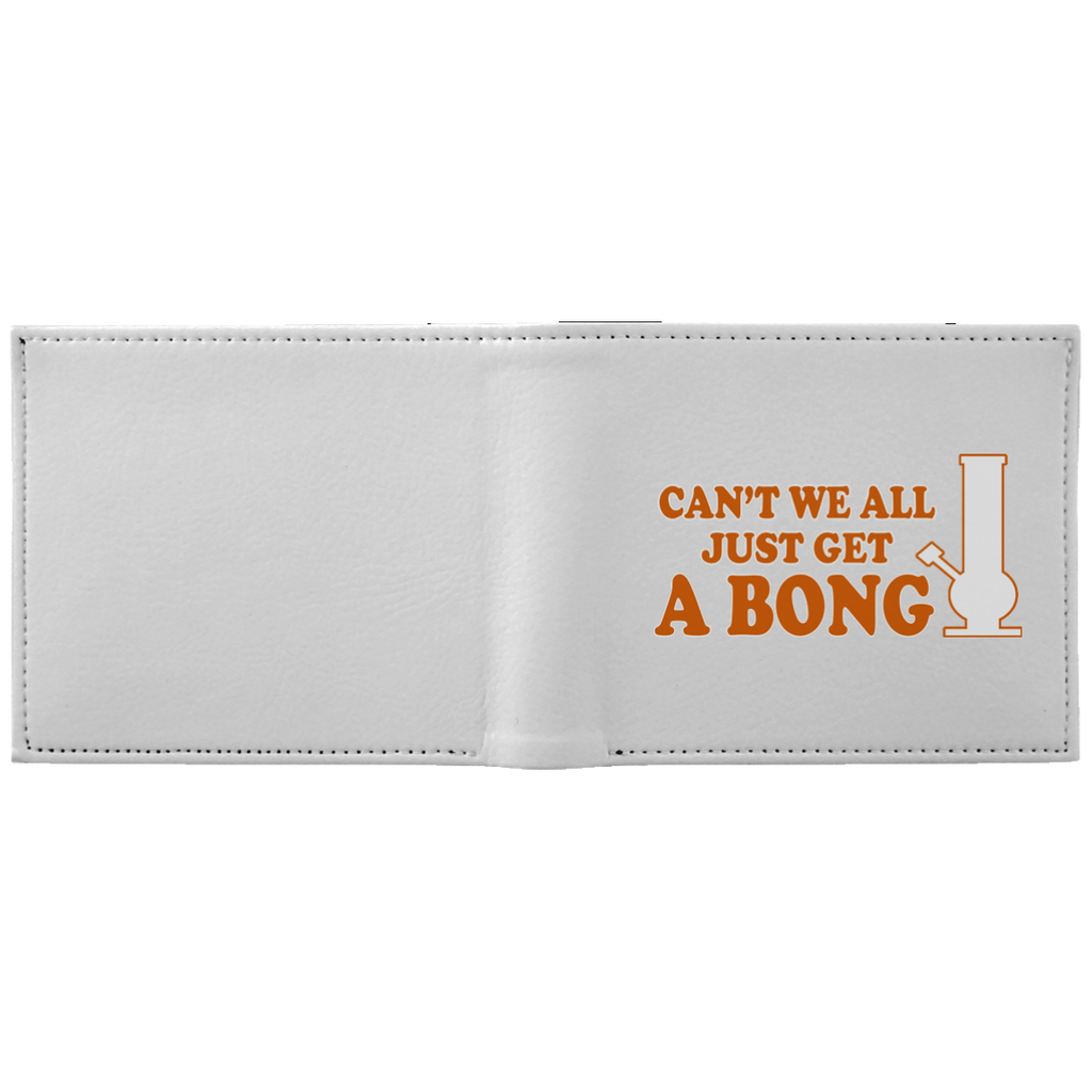 Can't We All Just Get A Bong Wallet