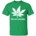 We Are Cannabis T-Shirt