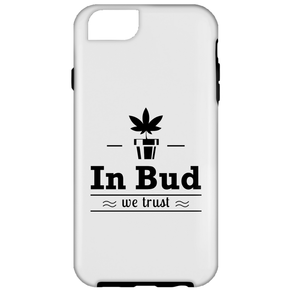 In Bud We Trust iPhone 6 Tough Case