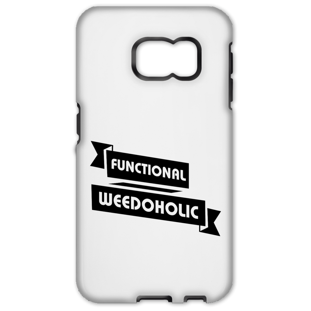 Functional Weedoholic Samsung Galaxy S6 Edge Tough Case