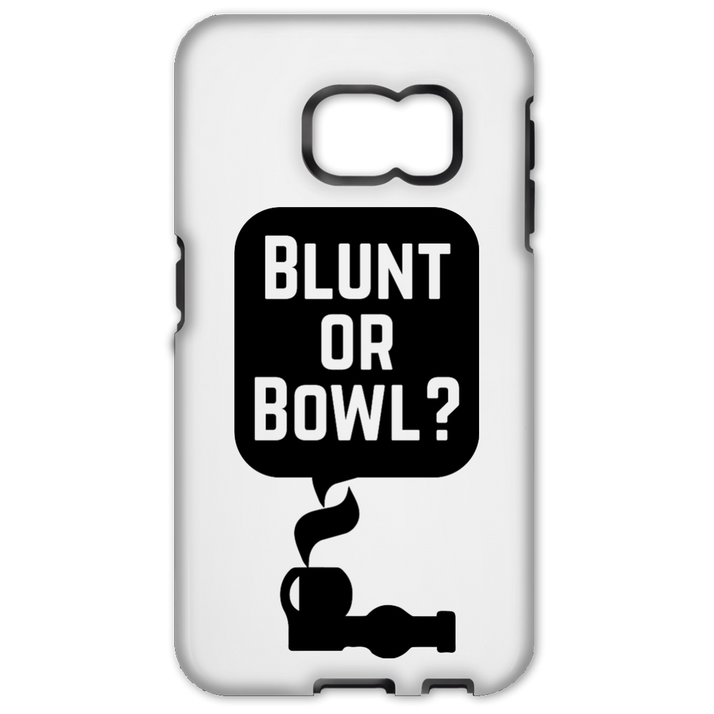 Blunt Or Bowl Samsung Galaxy S6 Edge Tough Case
