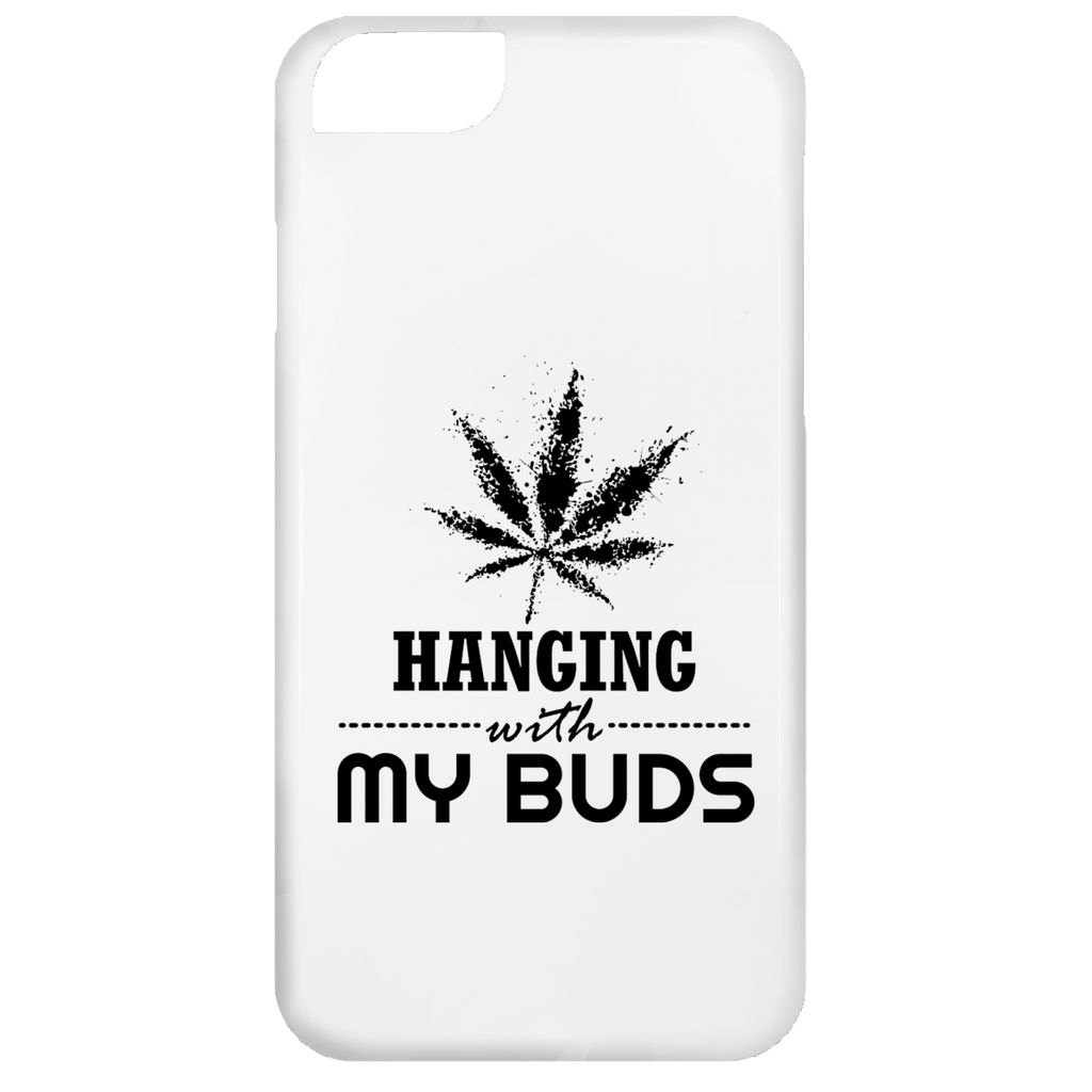 Hanging With My Buds iPhone 6 Case