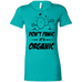 Don't Panic, It's Organic Ladies T-Shirt