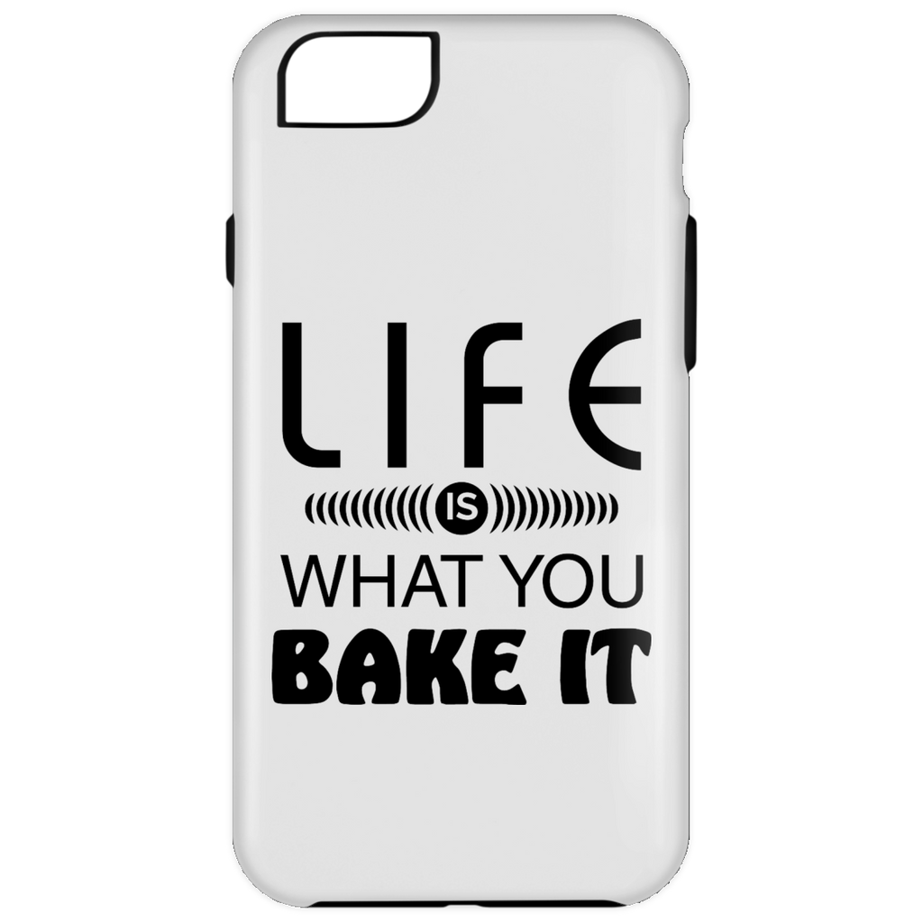 Life Is What You Bake It iPhone 6 Plus Tough Case