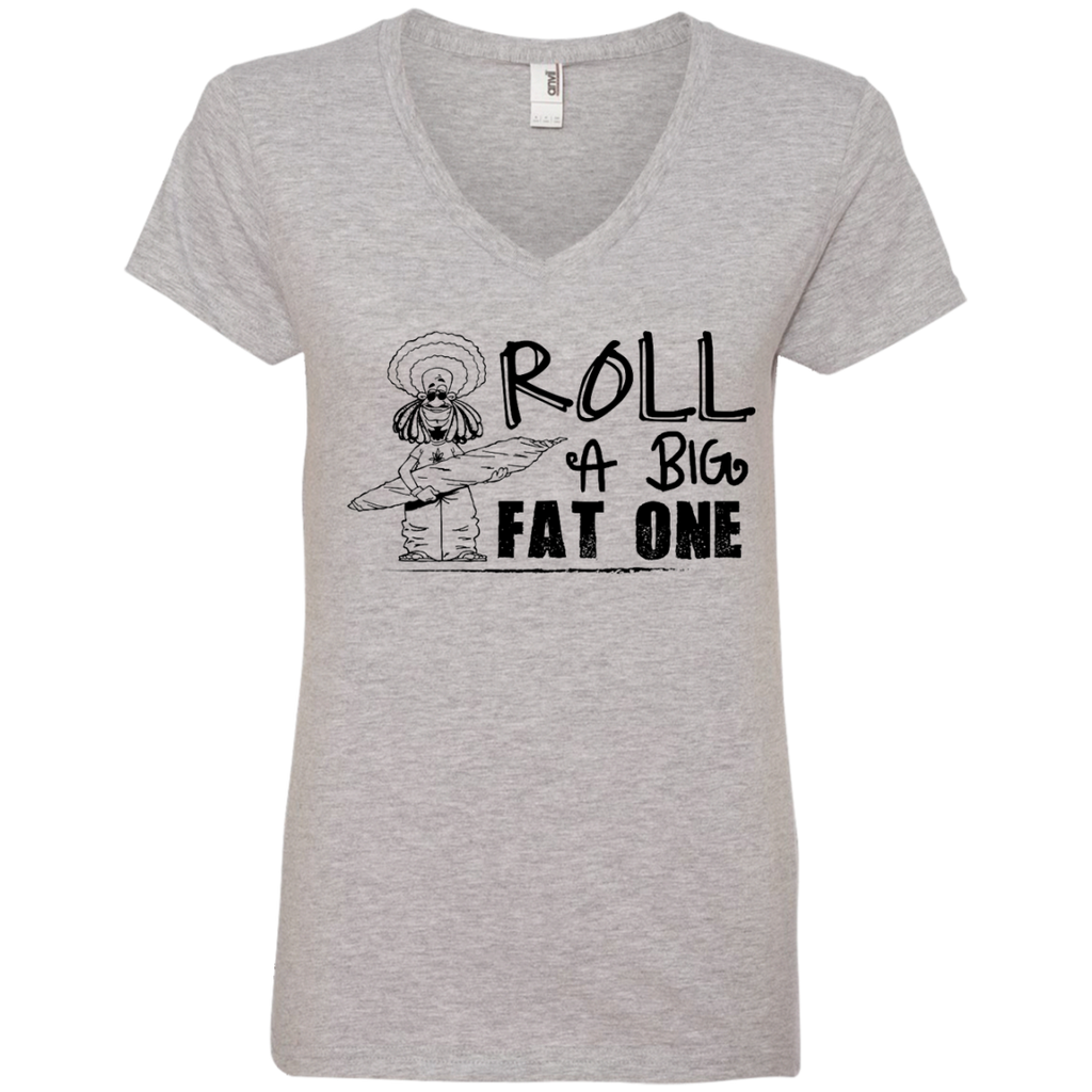 Roll A Big Fat One Ladies V-Neck T-Shirt