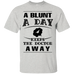 A Blunt A Day T-Shirt