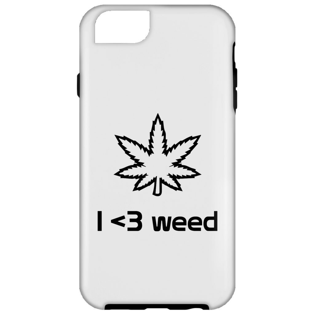 I <3 Weed iPhone 6 Tough Case