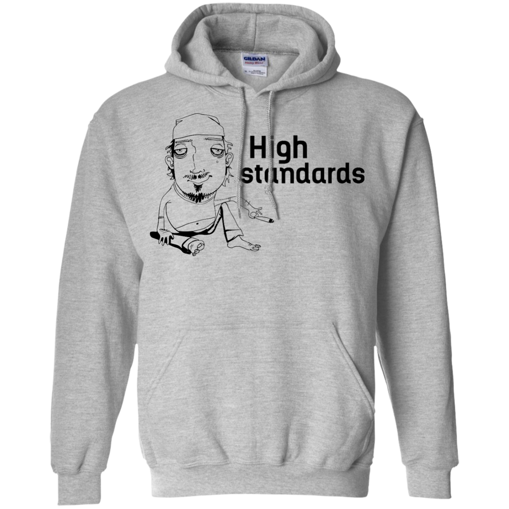 High Standards Hoodie