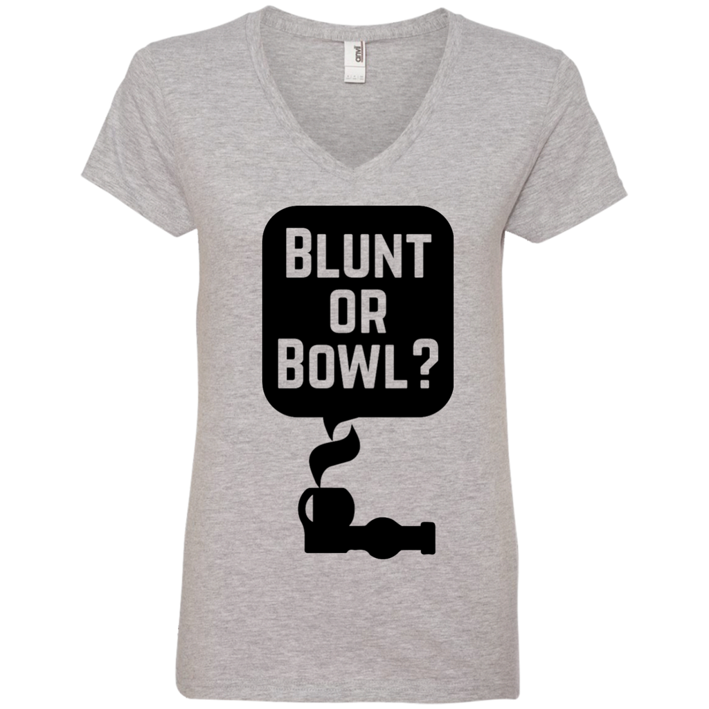 Blunt Or Bowl Ladies V-Neck T-Shirt