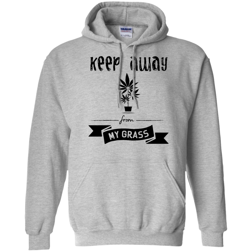 Keep Away From My Grass Hoodie