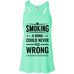 Smoking A Bong Could Never Be Wrong Flow Tank