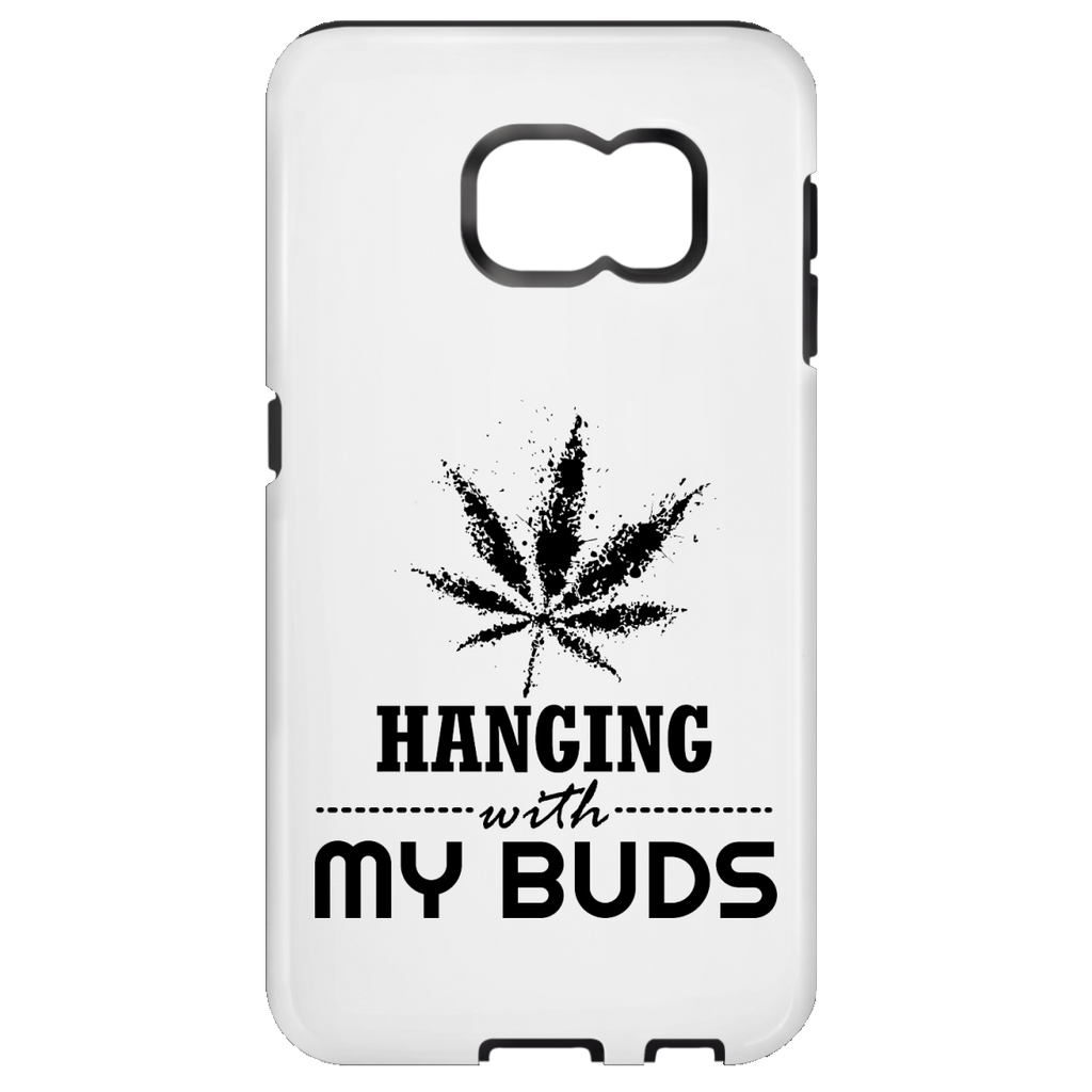 Hanging With My Buds Samsung Galaxy S7 Tough Case