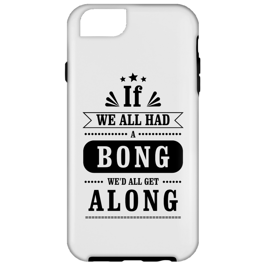 We'd All Get Along iPhone 6 Tough Case
