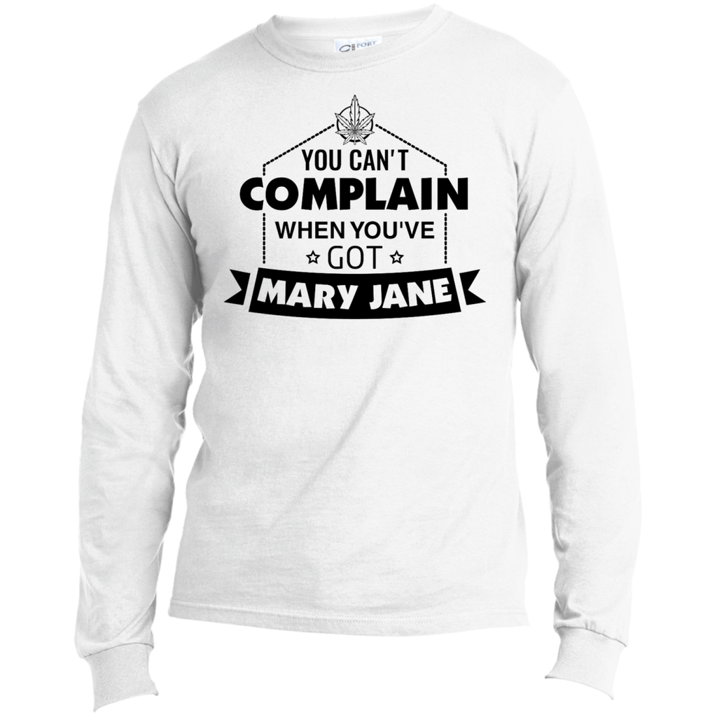 You Can't Complain Men's Long Sleeve T-Shirt