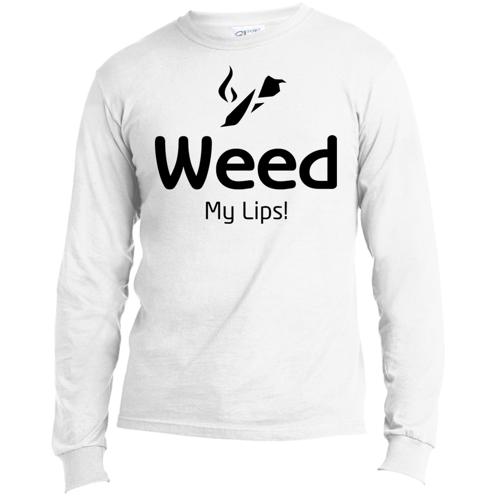 Weed My Lips Men's Long Sleeve T-Shirt