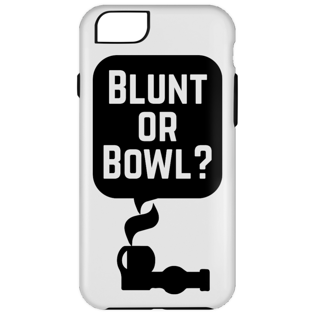 Blunt Or Bowl iPhone 6 Plus Tough Case