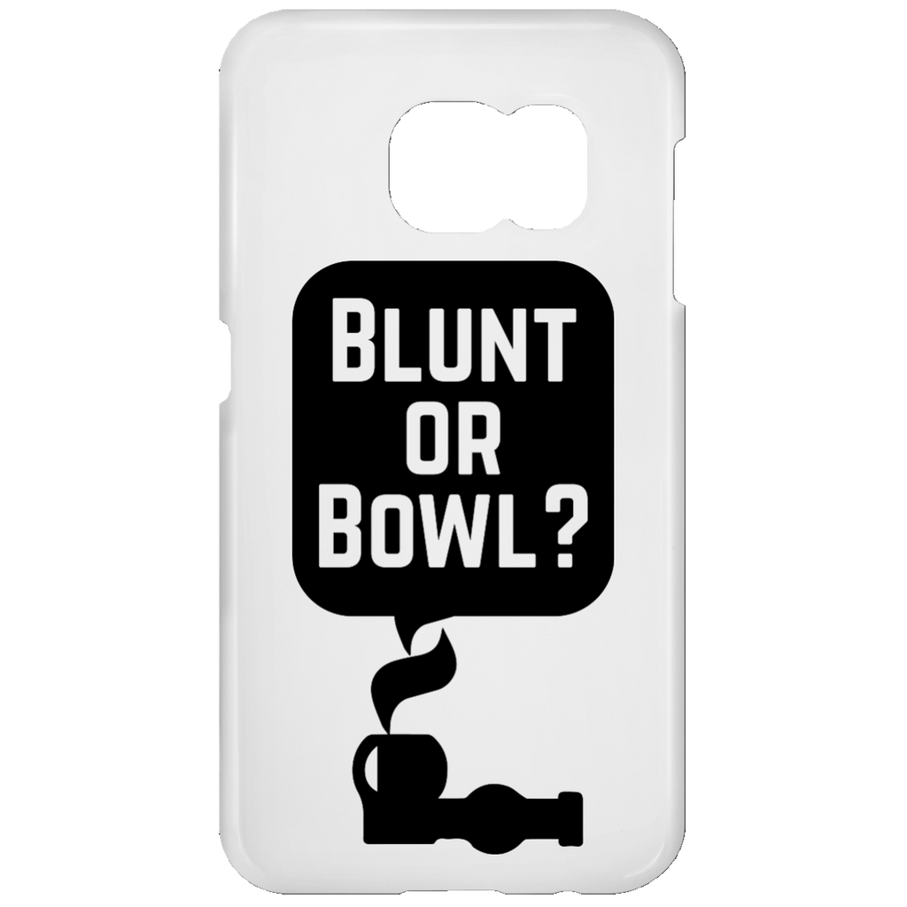 Blunt Or Bowl Samsung Galaxy S7 Phone Case