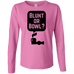 Blunt Or Bowl Ladies Long Sleeve T-Shirt
