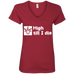 High Till I Die Ladies V-Neck T-Shirt