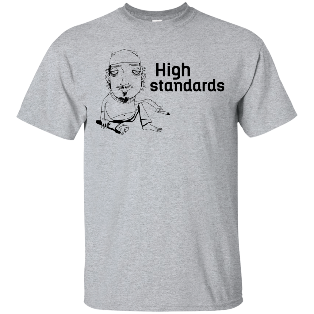 High Standards T-Shirt
