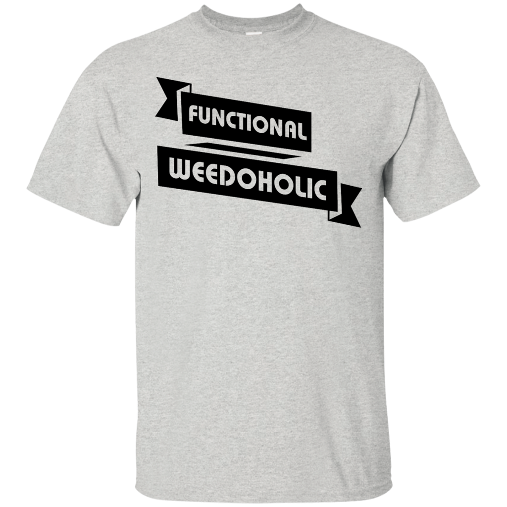 Functional Weedoholic T-Shirt
