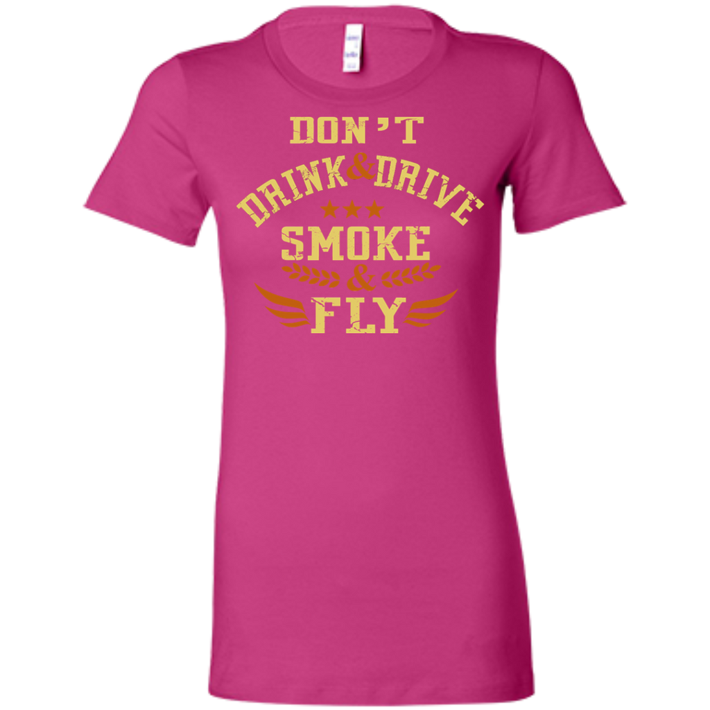 Don't Drink And Drive Ladies T-Shirt