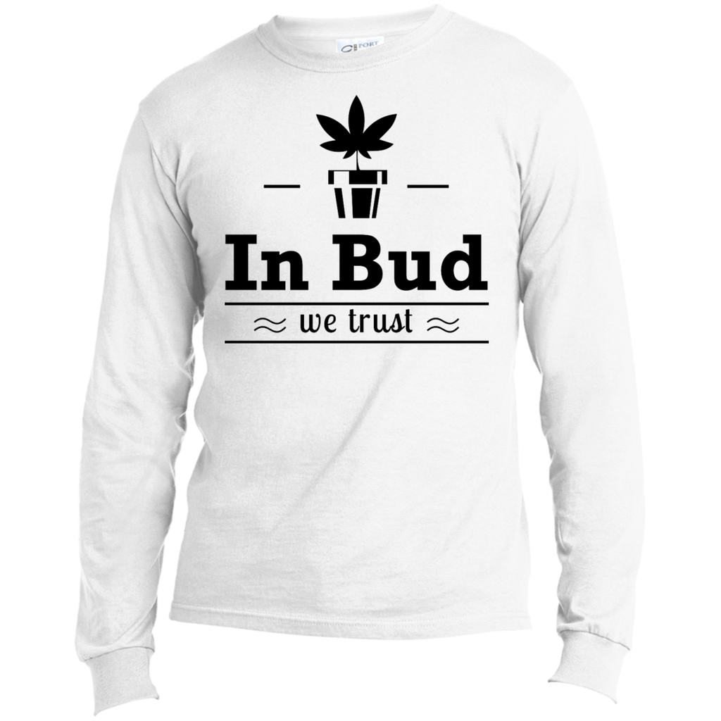 In Bud We Trust Men's Long Sleeve T-Shirt