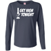 Get High Tonight Ladies Long Sleeve T-Shirt
