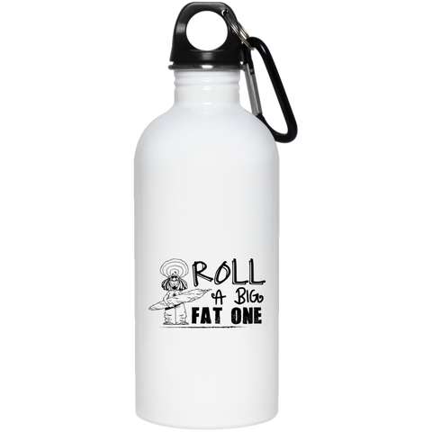 Roll A Big Fat One Water Bottle